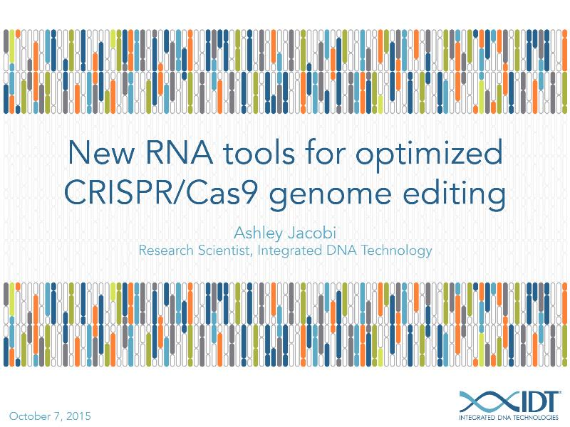 NewRNAtoolsforoptimizedCRISPR-Cas9genomeediting