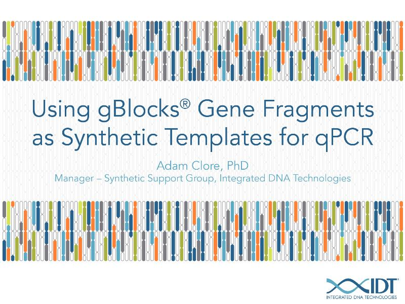 using gblocks gene fragments as synthetic templates for qpcr