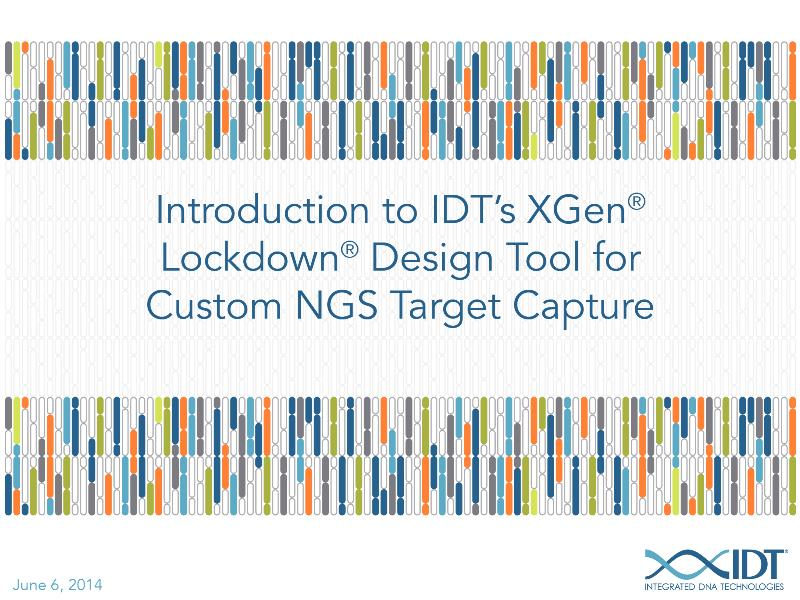 Introduction to the xGen Lockdown Design Tool for custom NGS